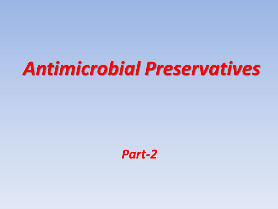 Antimicrobial Preservatives