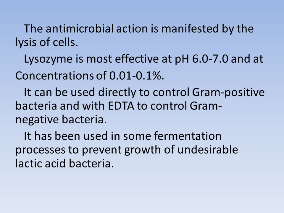 The antimicrobial action is manifested by the lysis of cells