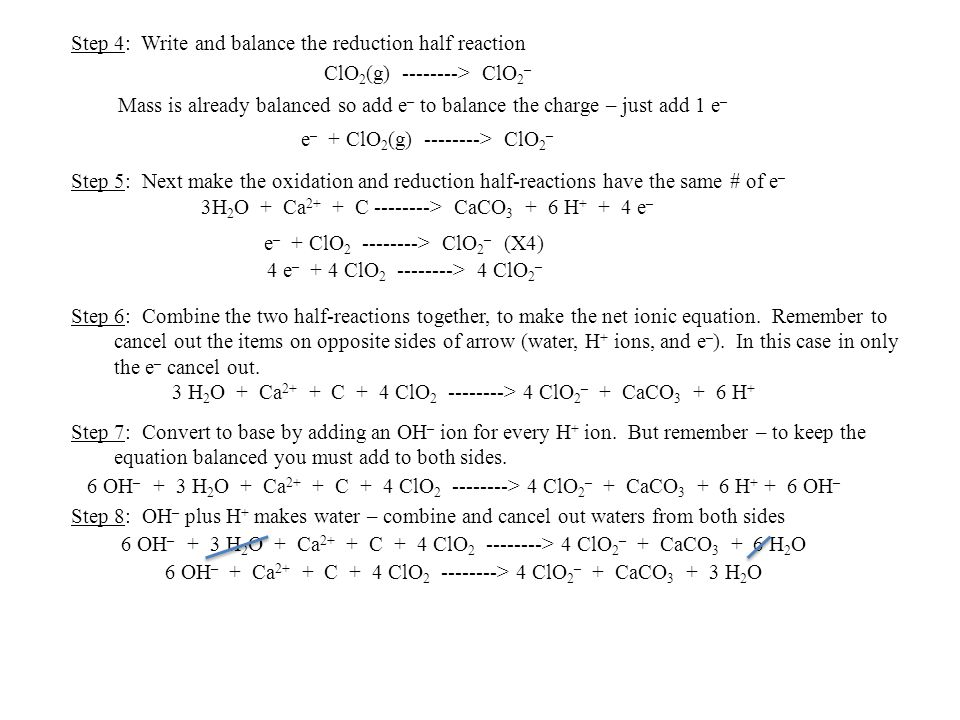 Step 4: Write and balance the reduction half reaction
