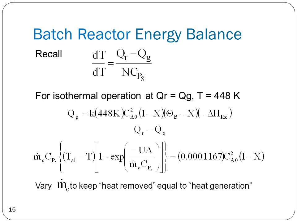 Batch Reactor Energy Balance