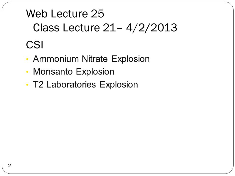 Web Lecture 25 Class Lecture 21– 4/2/2013