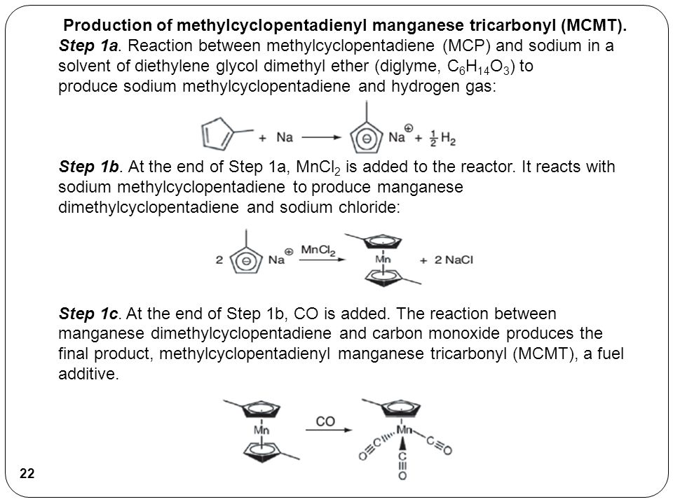 Production of methylcyclopentadienyl manganese tricarbonyl (MCMT)