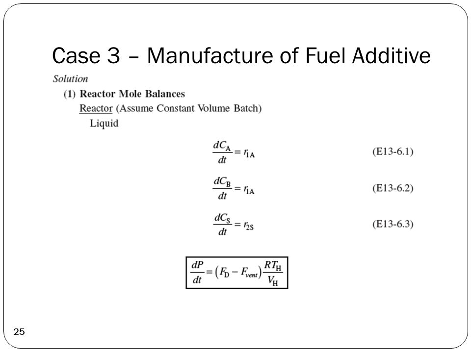 Case 3 – Manufacture of Fuel Additive