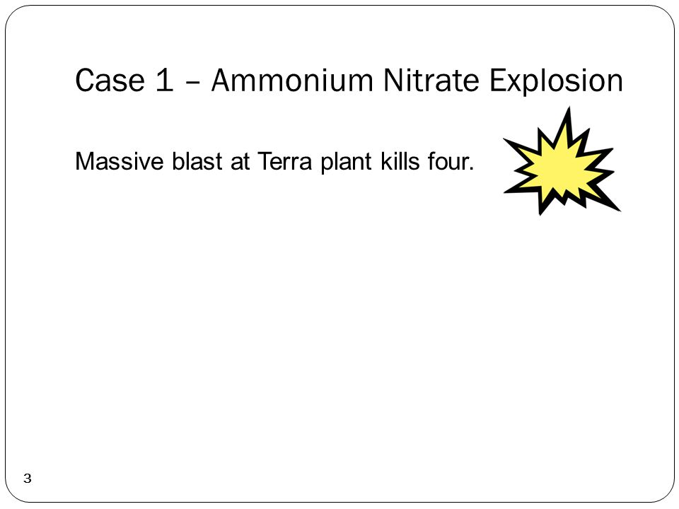 Case 1 – Ammonium Nitrate Explosion