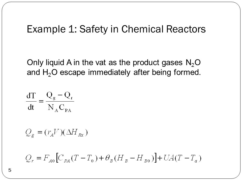 Example 1: Safety in Chemical Reactors