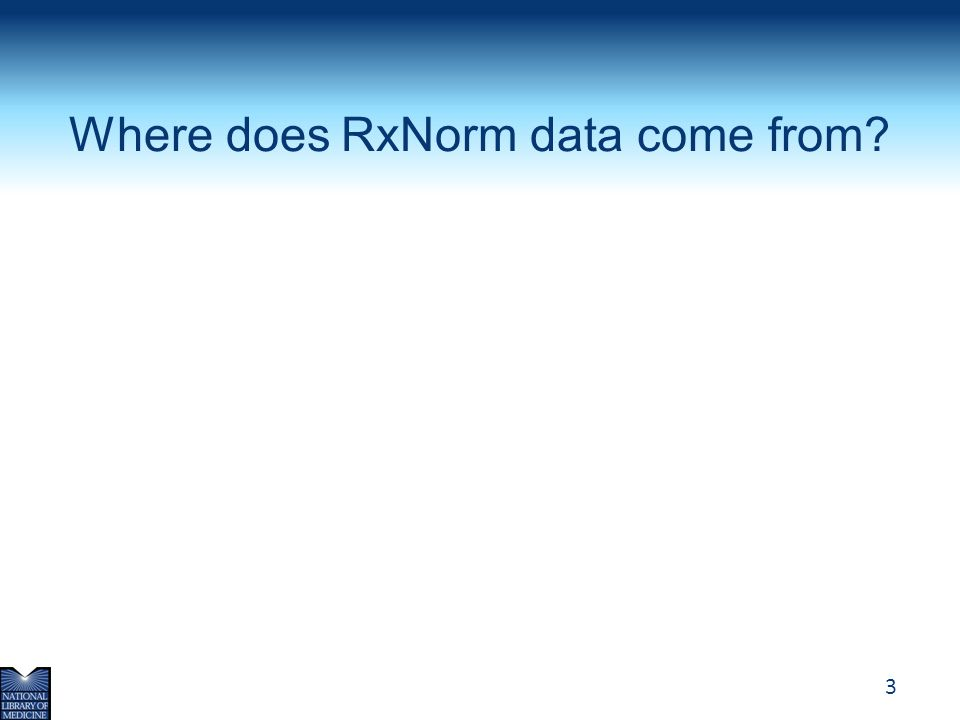 Where does RxNorm data come from
