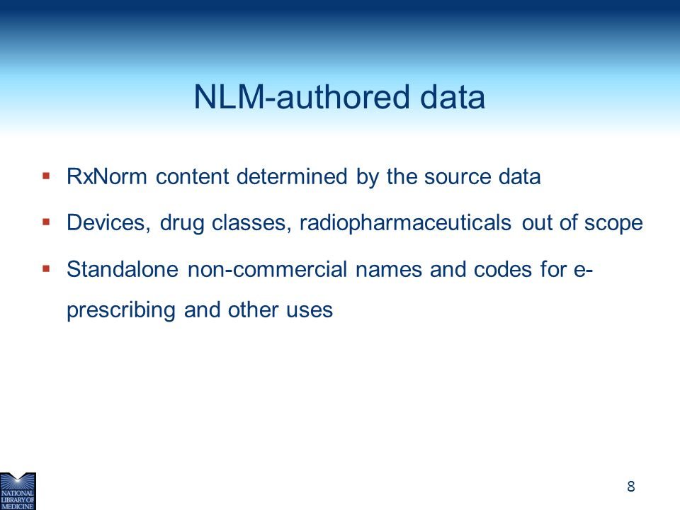 NLM-authored data RxNorm content determined by the source data
