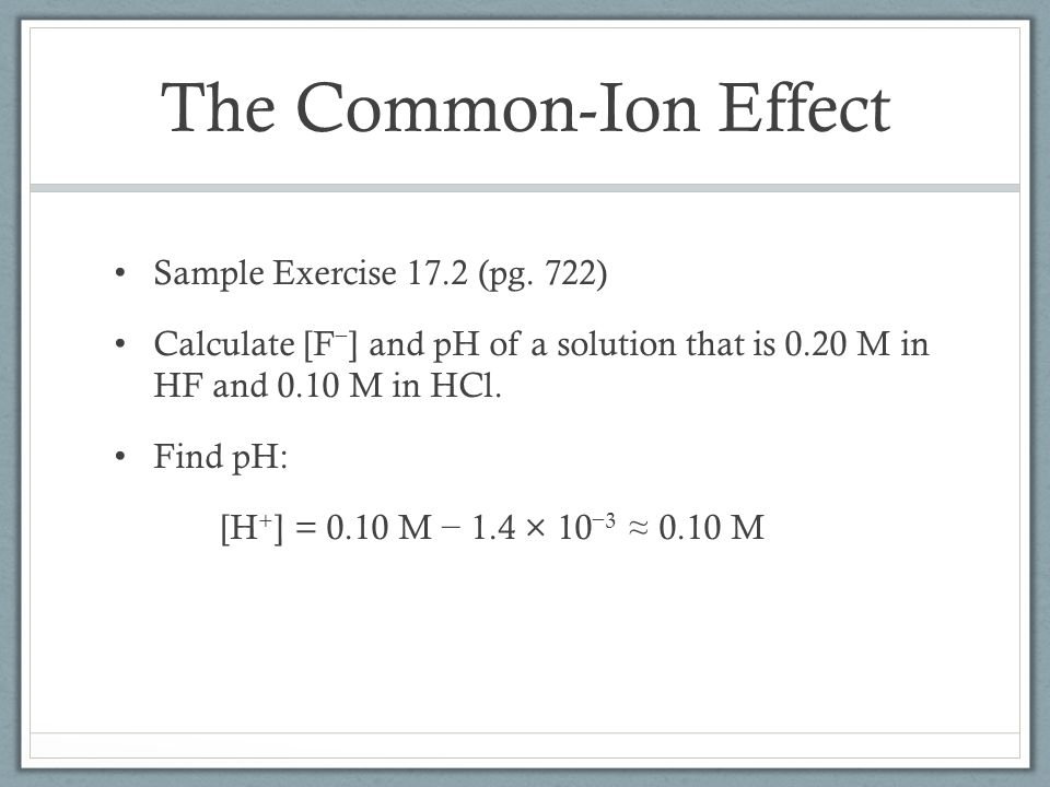 The Common-Ion Effect Sample Exercise 17.2 (pg. 722)