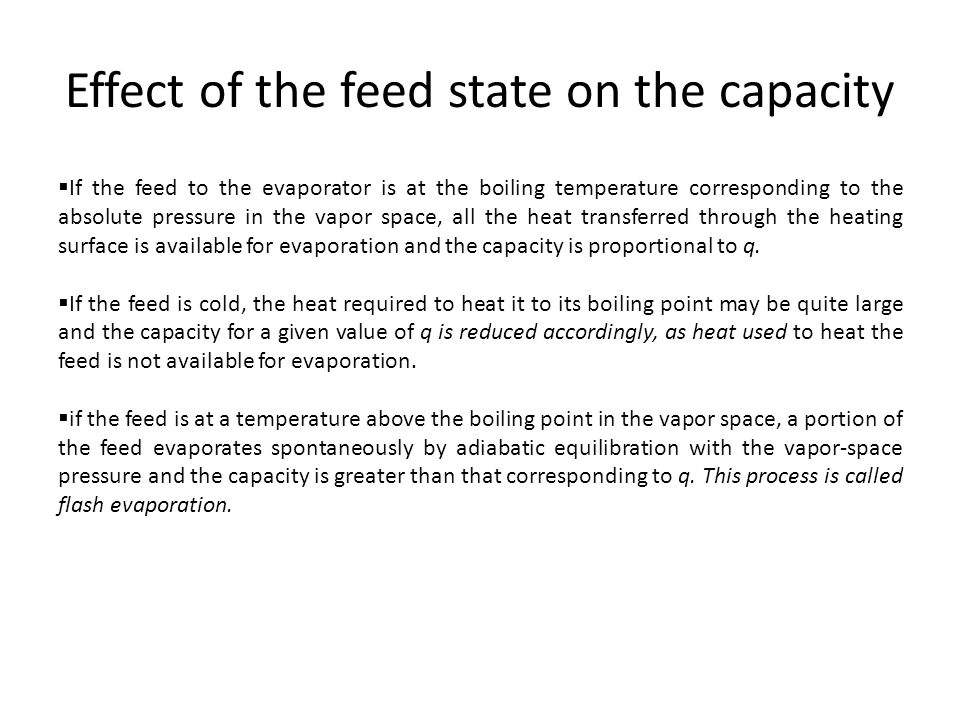 Effect of the feed state on the capacity