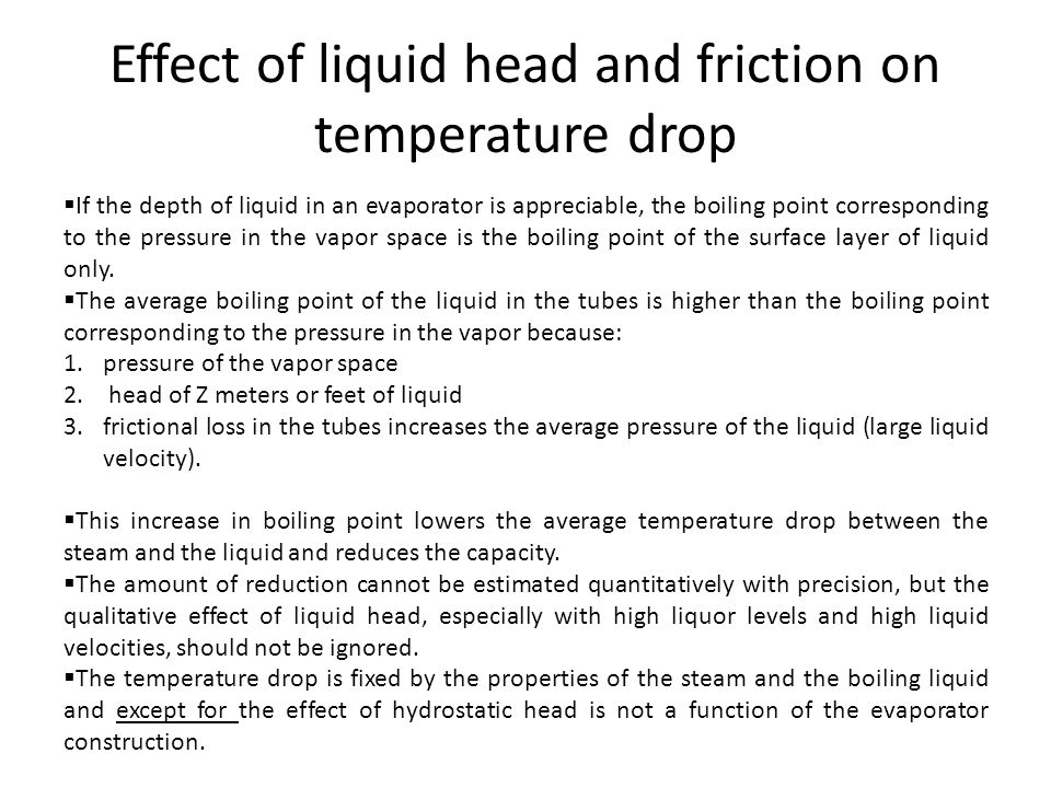 Effect of liquid head and friction on temperature drop