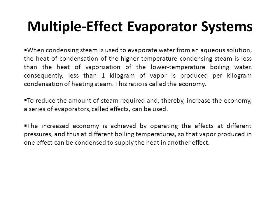Multiple-Effect Evaporator Systems
