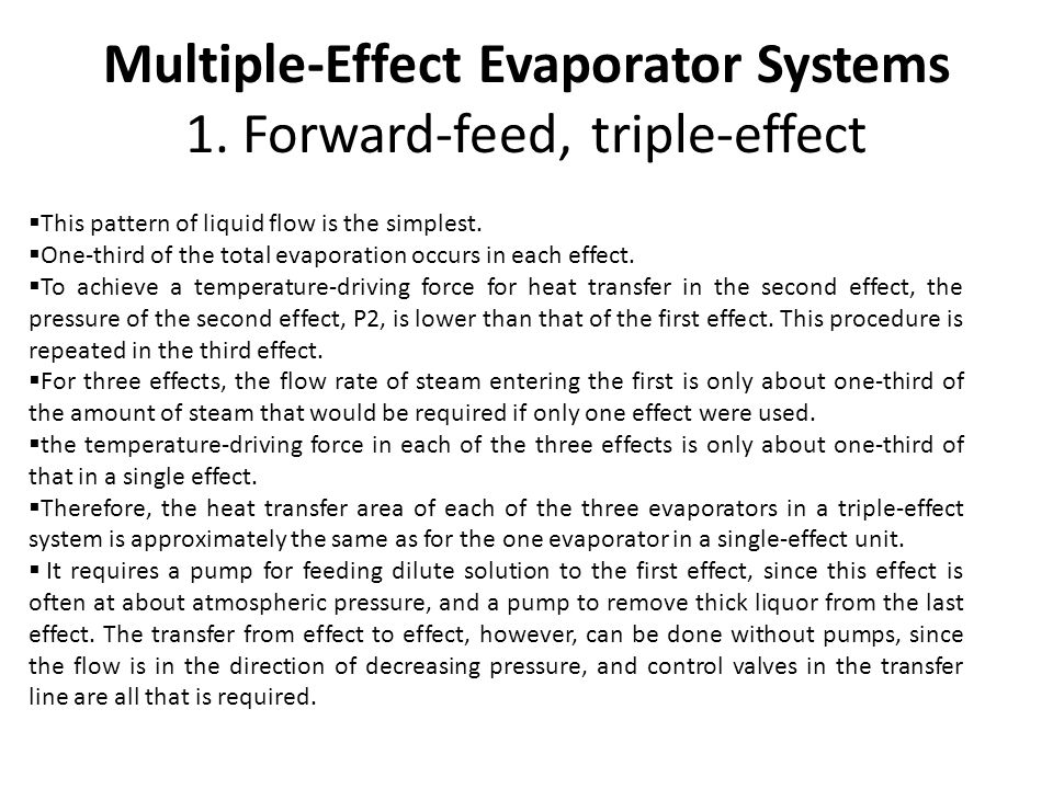 Multiple-Effect Evaporator Systems 1. Forward-feed, triple-effect