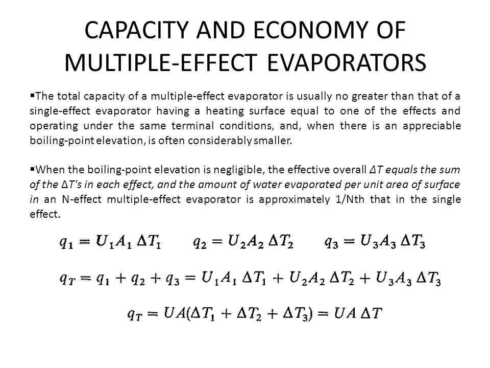 CAPACITY AND ECONOMY OF MULTIPLE-EFFECT EVAPORATORS