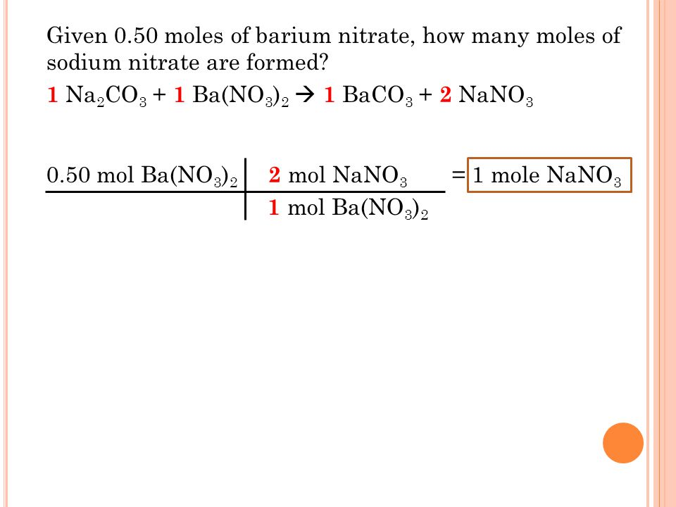 Given 0.50 moles of barium nitrate, how many moles of sodium nitrate are formed.