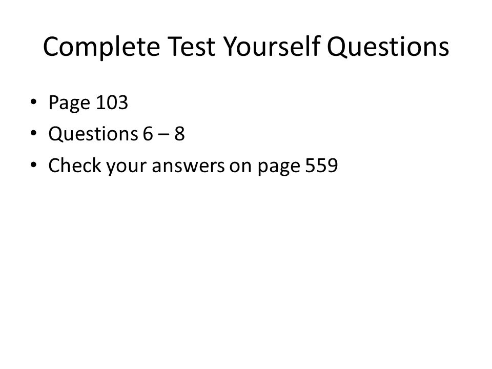 Complete Test Yourself Questions