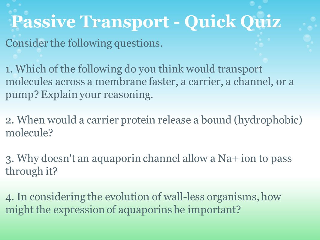 Passive Transport - Quick Quiz