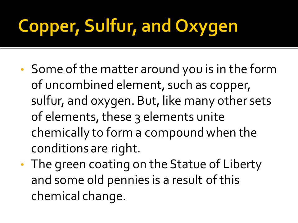 Copper, Sulfur, and Oxygen