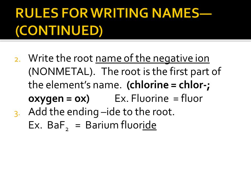 RULES FOR WRITING NAMES—(CONTINUED)