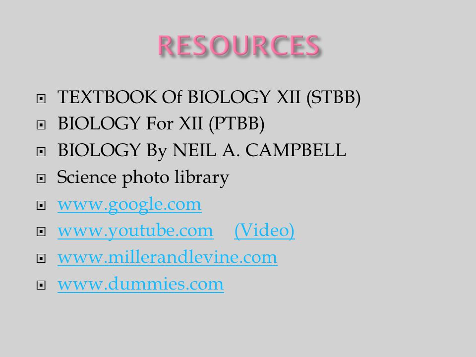 RESOURCES TEXTBOOK Of BIOLOGY XII (STBB) BIOLOGY For XII (PTBB)