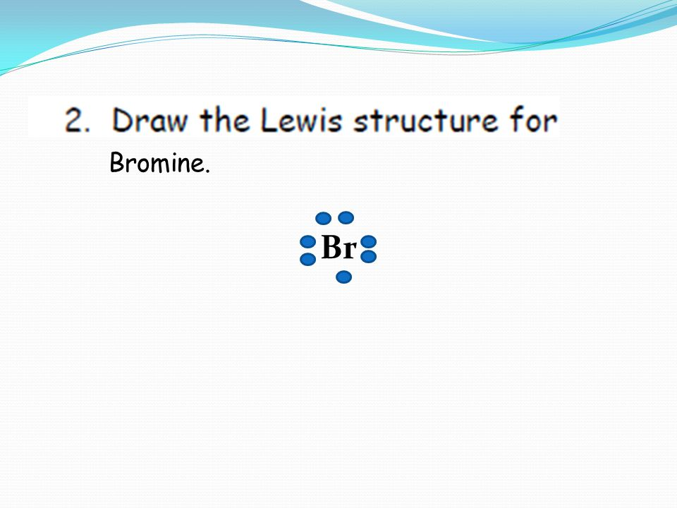 Bromine. Br