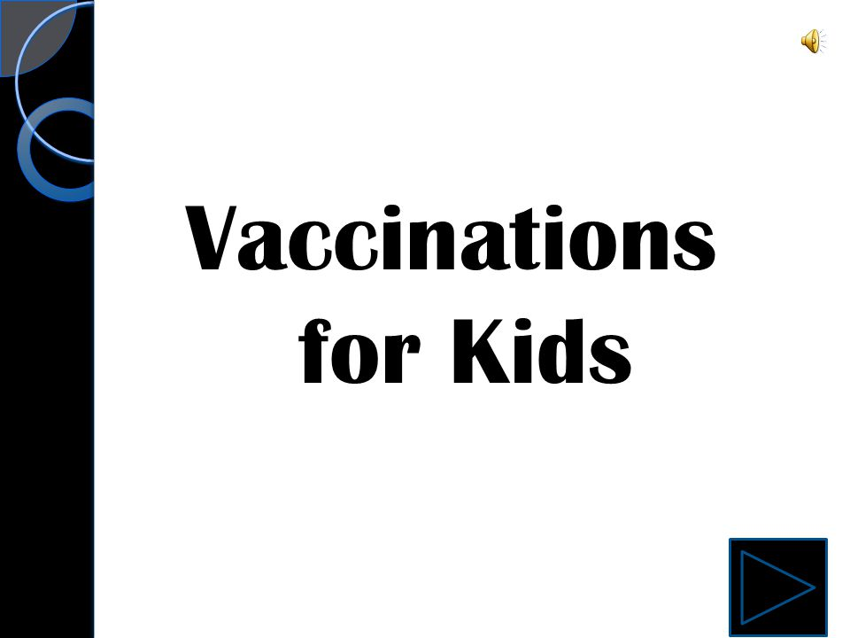 Vaccinations for Kids