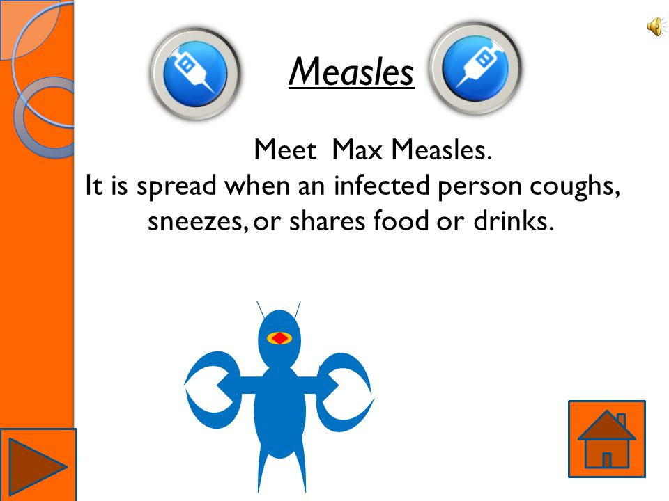 Measles Meet Max Measles.