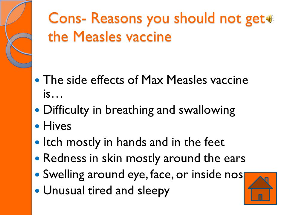 Cons- Reasons you should not get the Measles vaccine