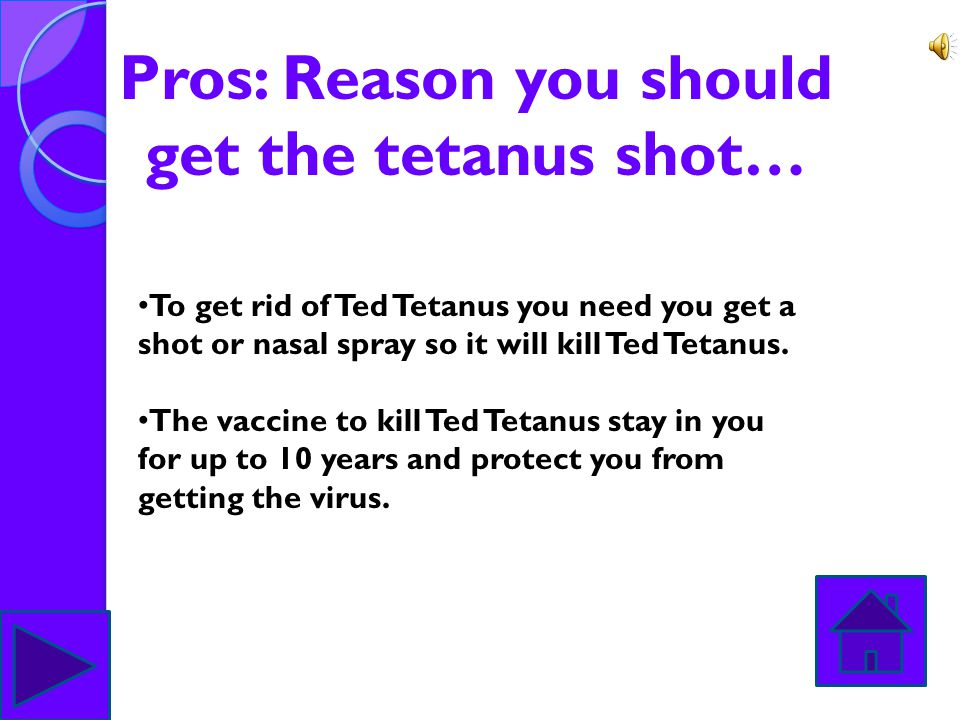 Pros: Reason you should get the tetanus shot…