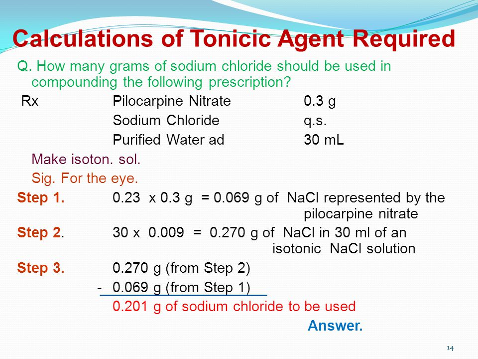 Calculations of Tonicic Agent Required