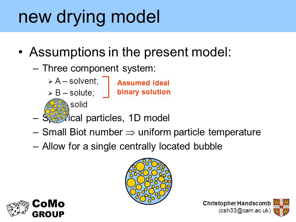 new drying model Assumptions in the present model: