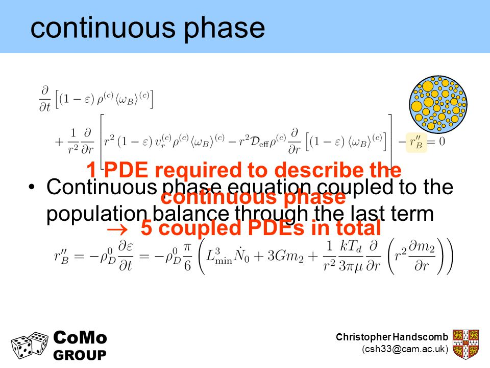 1 PDE required to describe the continuous phase