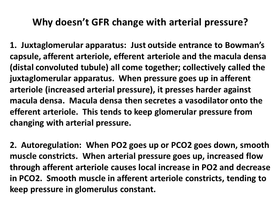 Why doesn't GFR change with arterial pressure