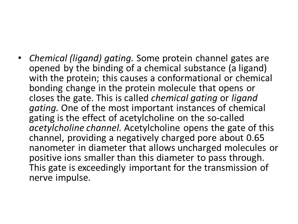 Chemical (ligand) gating