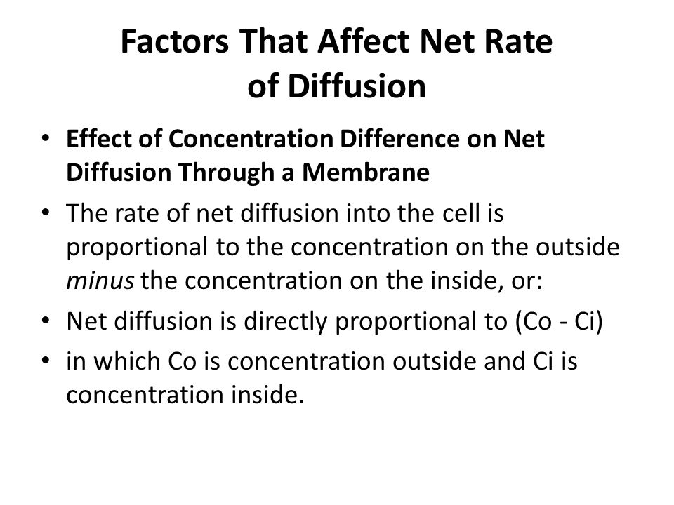 Factors That Affect Net Rate of Diffusion