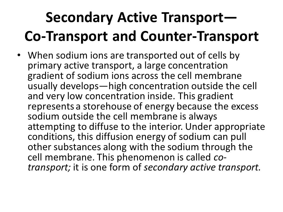 Secondary Active Transport— Co-Transport and Counter-Transport