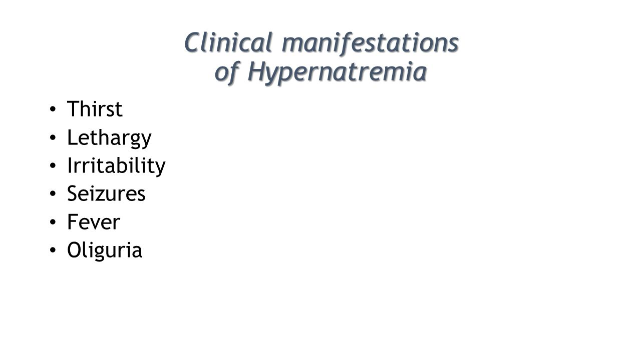 Clinical manifestations of Hypernatremia