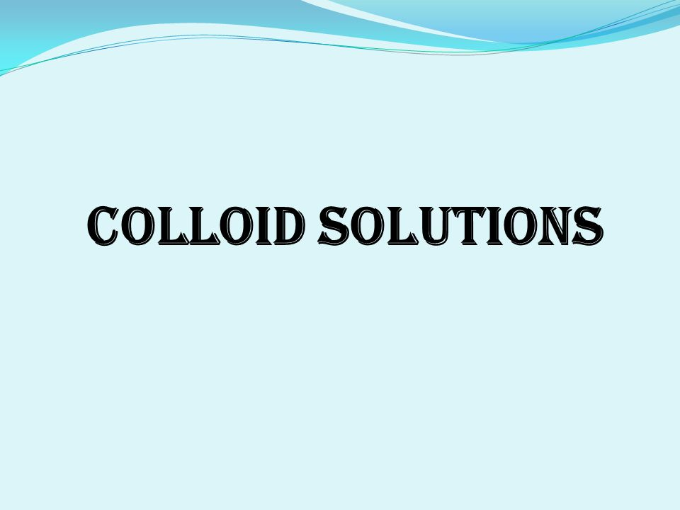 Colloid Solutions