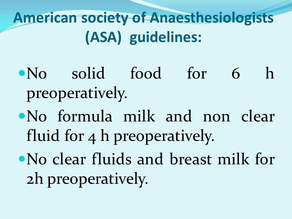 American society of Anaesthesiologists (ASA) guidelines: