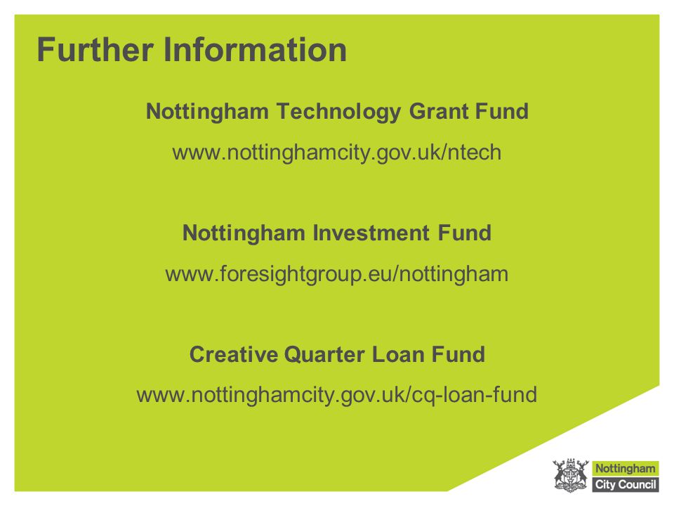 Further Information Nottingham Technology Grant Fund