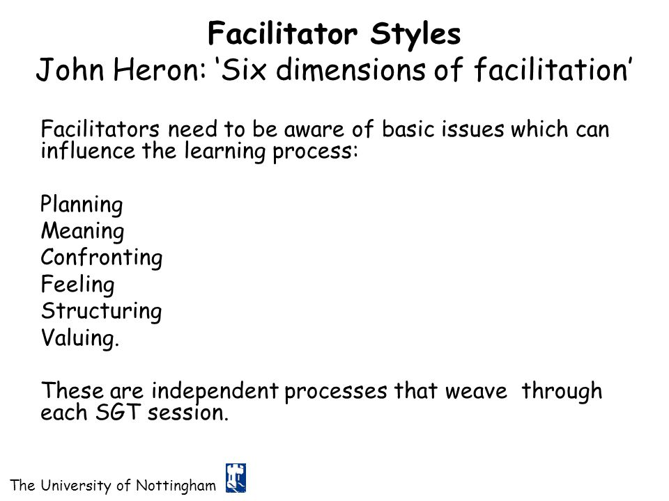 Facilitator Styles John Heron: 'Six dimensions of facilitation'