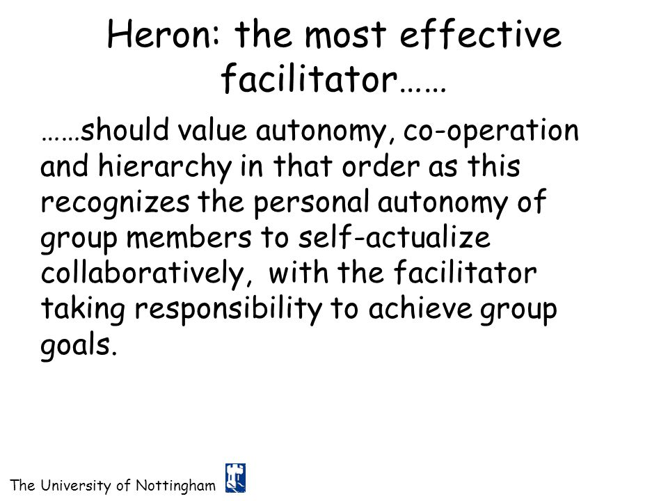 Heron: the most effective facilitator……