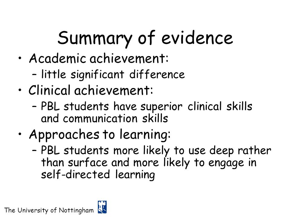 Summary of evidence Academic achievement: Clinical achievement: