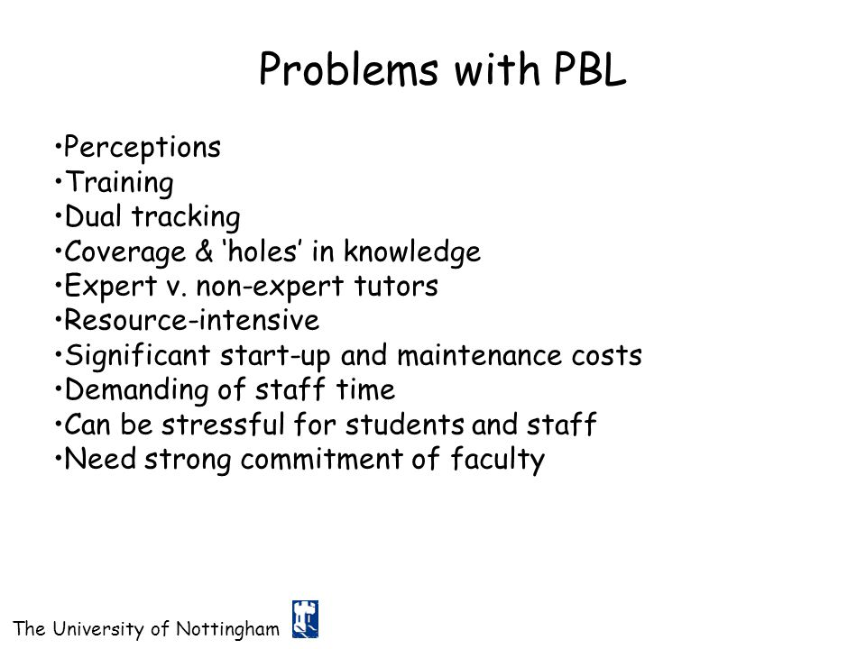 Problems with PBL Perceptions Training Dual tracking