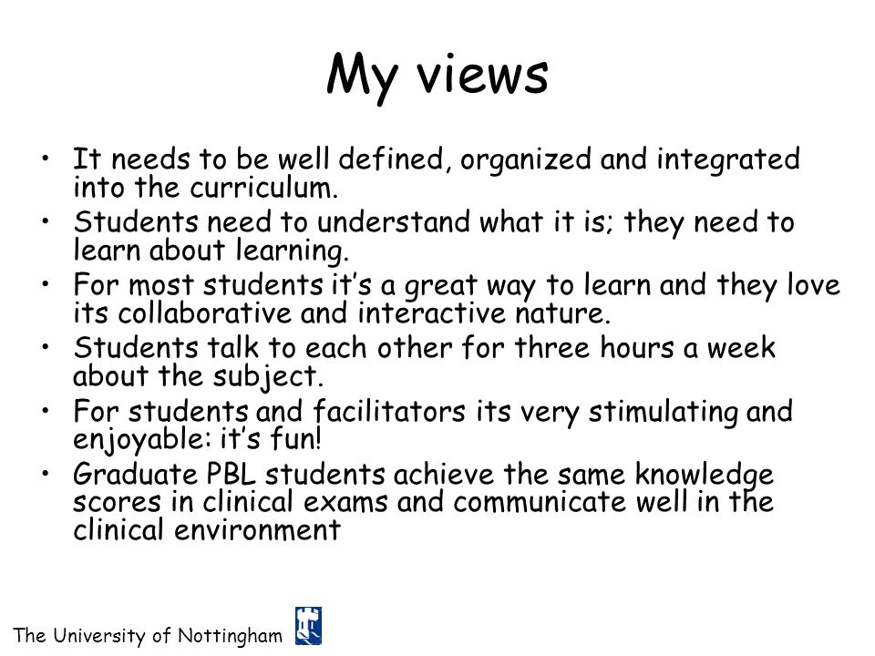 My views It needs to be well defined, organized and integrated into the curriculum.