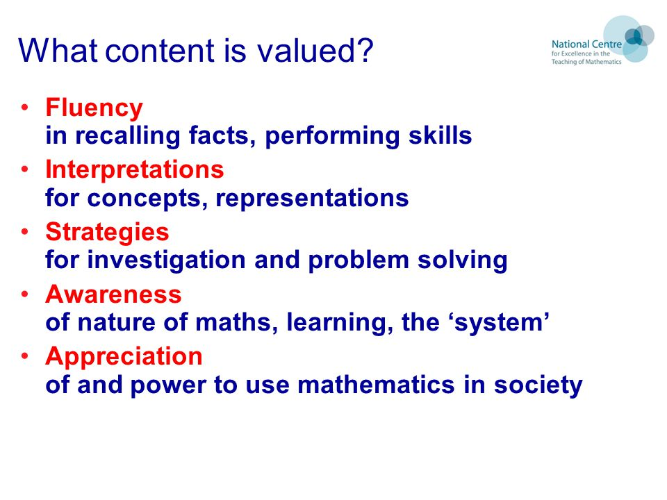 What content is valued Fluency in recalling facts, performing skills