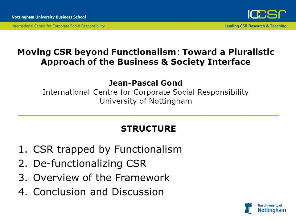 CSR trapped by Functionalism De-functionalizing CSR