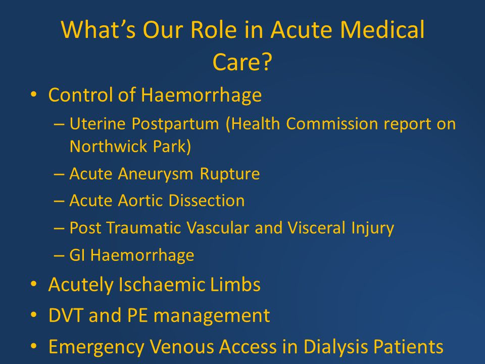 What's Our Role in Acute Medical Care