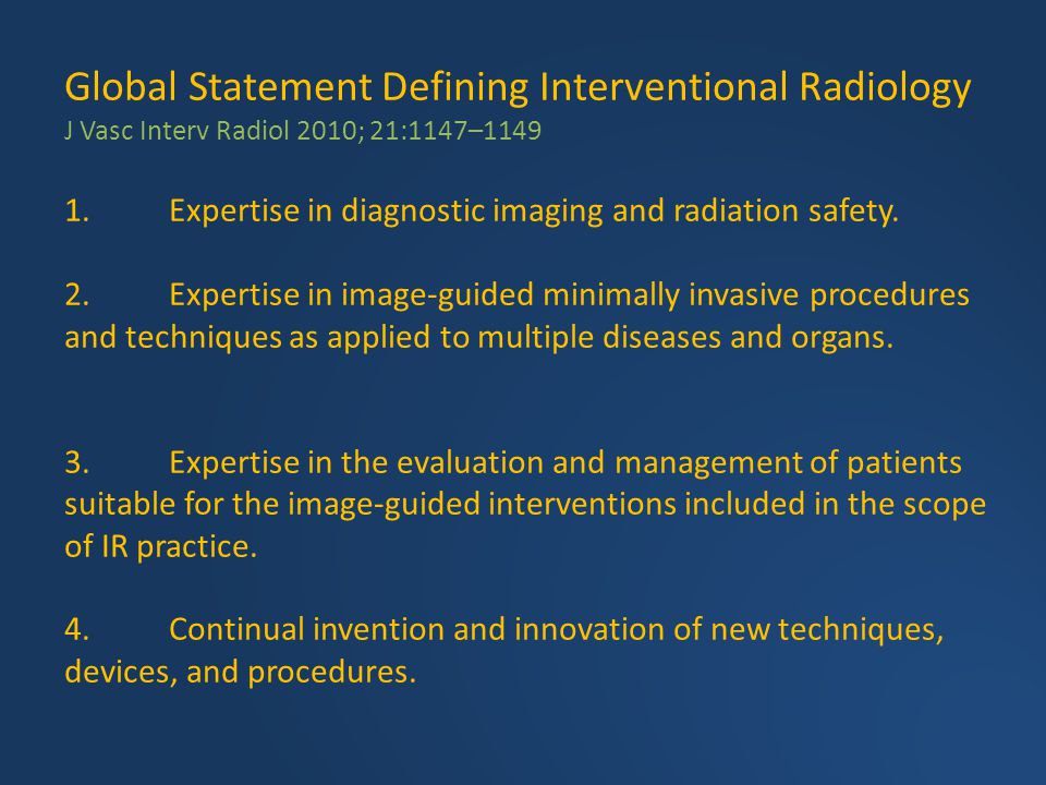 Global Statement Defining Interventional Radiology