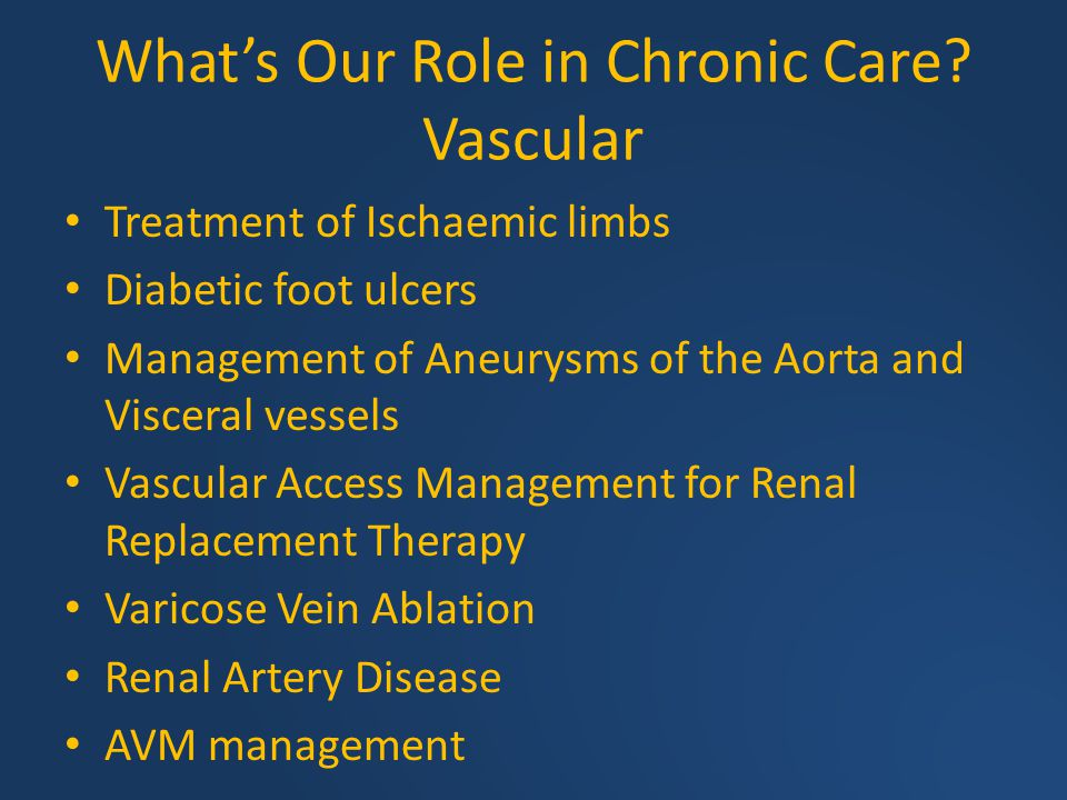 What's Our Role in Chronic Care Vascular