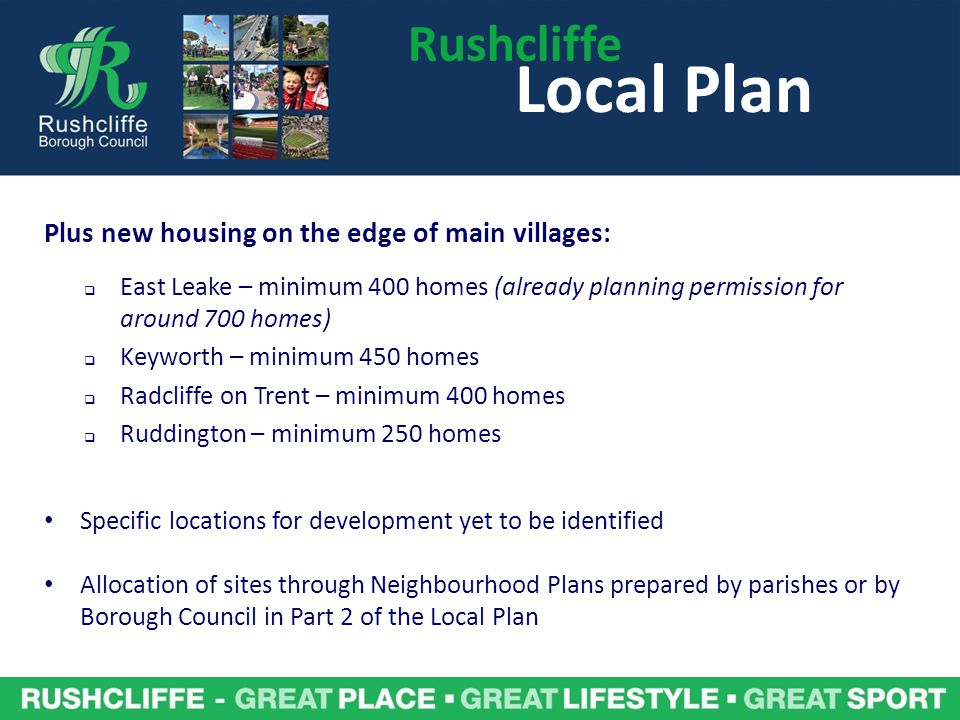 Local Plan Rushcliffe Plus new housing on the edge of main villages: